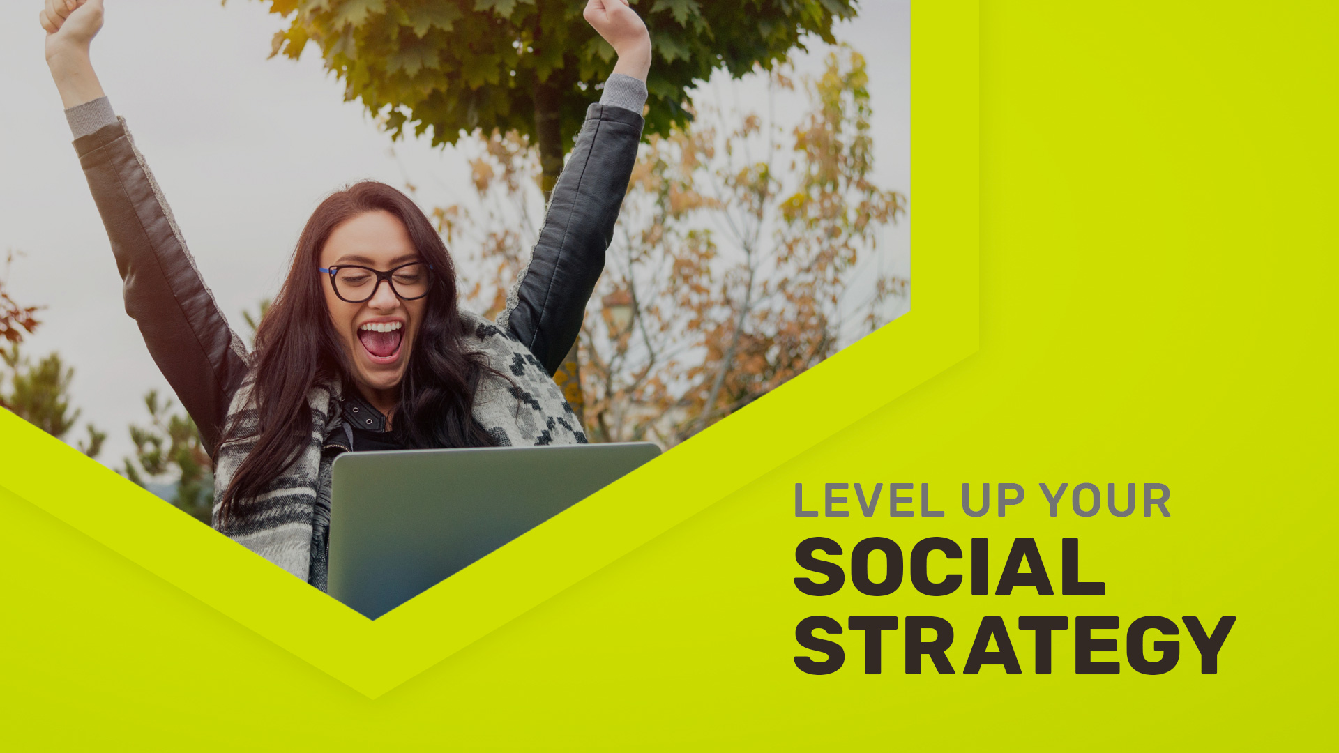 Digital marketer celebrating a successful social media strategy with text reading level up your social strategy